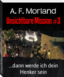 Unsichtbare Mission #3