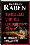 Tardelli und die Operation Santo Domingo