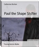 Paul the Shape Shifter