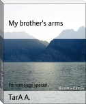 My brother's arms