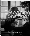 Everything She Had