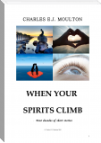 WHEN YOUR SPIRITS CLIMB