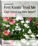 First Kisses: Trust Me