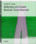 Reflections of a Crazed Musician: To be Obsessed