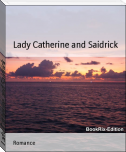 Lady Catherine and Saidrick