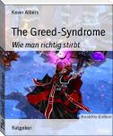 The Greed-Syndrome