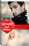 Groupie wider Willen