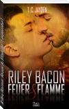 Riley Bacon: Feuer & Flamme (Leseprobe)