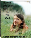 The Girl Who Could Talk To the Wind