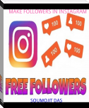 MAKE FOLLOWERS IN INSTAGRAM