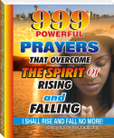 999 Powerful Prayers That  Overcome The Spirit   Of Rising And Falling