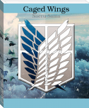 Caged Wings