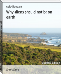 Why aliens should not be on earth