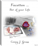 Facetten ...: Bet Of Your Life / Sidestory