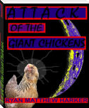 Attack of the Giant Chickens