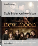 Coole Bilder von New Moon
