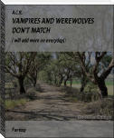 VAMPIRES AND WEREWOLVES DON'T MATCH