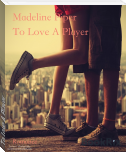To Love A Player