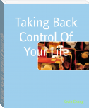 Taking Back Control Of Your Life