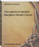 The Legend of Vampire Margelion: Modern times