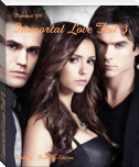 Immortal Love Teil 3