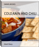 COLD,RAIN AND CHILI