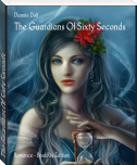 The Guardians Of Sixty Seconds