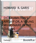 DICK HAMILTON'S AIRSHIP OR, A YOUNG MILLIONAIRE IN THE CLOUDS