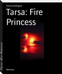Tarsa: Fire Princess
