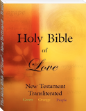 "The Holy Bible of ""Love"" - New Testament - Transliterated"
