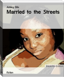 Married to the Streets