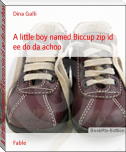 A little boy named Biccup zip id ee do da achoo