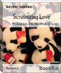 Scrutinizing Love