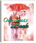 One Shots Book :)