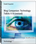 Blog Companion: Technology Tidbits V III (revised)