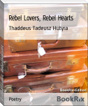 Rebel Lovers, Rebel Hearts
