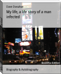 My life, a life story of a man infected