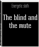 The blind and the mute