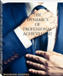 THE DYNAMICS OF PROFESSIONAL ACHIEVEMENT
