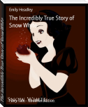 The Incredibly True Story of Snow White