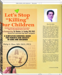 "Let's Stop ""Killing"" Our Children"