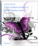 Sisters before misters or misters before sister