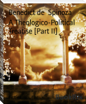 A Theologico-Political Treatise [Part II]