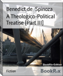A Theologico-Political Treatise [Part III]