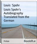 Louis Spohr's Autobiography        Translated from the German