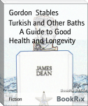 Turkish and Other Baths        A Guide to Good Health and Longevity