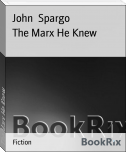 The Marx He Knew