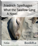What the Swallow Sang        A Novel