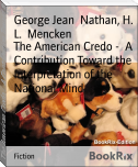 The American Credo -  A Contribution Toward the Interpretation of the National Mind