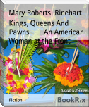 Kings, Queens And Pawns        An American Woman at the Front